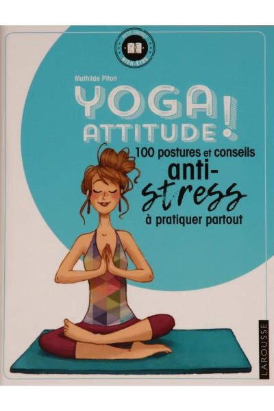 Yoga attitude! 100 postures...